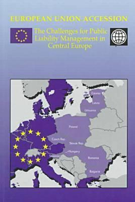 European Union Accession: The Challenges for Public Liability Management in Central Europe - European Commission