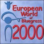European World of Bluegrass 2000