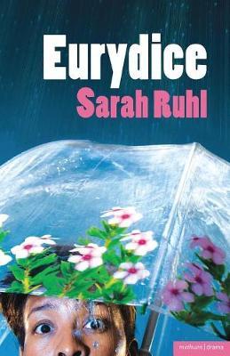 Eurydice - Ruhl, Sarah