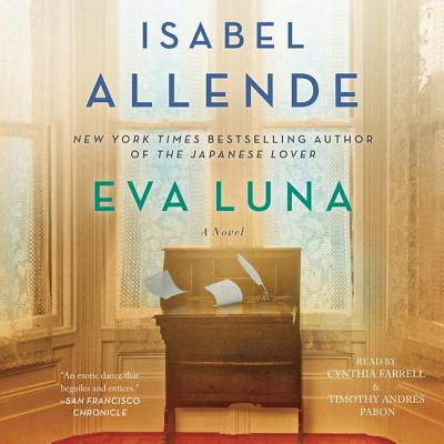 Eva Luna - Allende, Isabel, and Peden, Margaret Sayers, Prof. (Translated by), and Pabon, Timothy Andres (Read by)