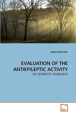 Evaluation of the Antiepileptic Activity - Bienvenu, Emile