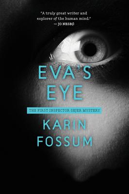 Eva's Eye - Fossum, Karin