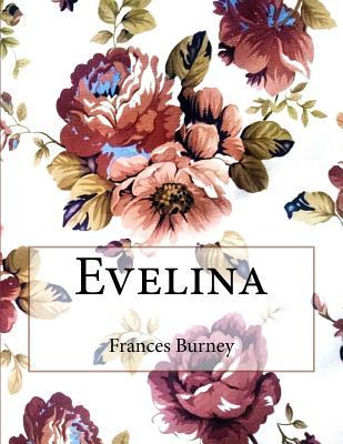 Evelina - Burney, Frances