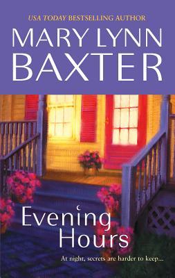 Evening Hours - Baxter, Mary Lynn