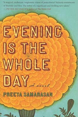 Evening Is the Whole Day - Samarasan, Preeta