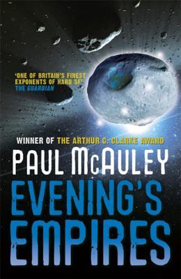 Evening's Empires - McAuley, Paul