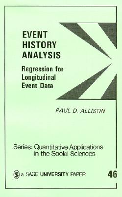 Event History Analysis: Regression for Longitudinal Event Data - Allison, Paul D