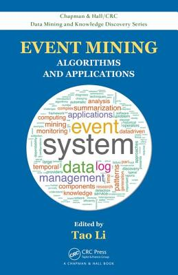 Event Mining: Algorithms and Applications - Li, Tao (Editor)