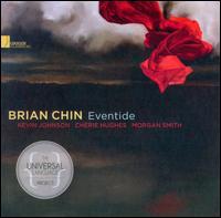 Eventide - Brian Chin (trumpet); Chérie Hughes (soprano); Kevin Johnson (piano); Morgan Smith (baritone)