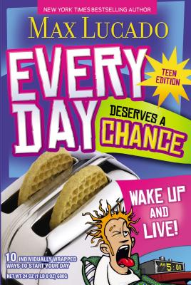Every Day Deserves a Chance - Lucado, Max
