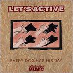 Every Dog Has His Day [Bonus Tracks]