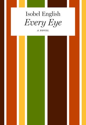 Every Eye - English, Isobel