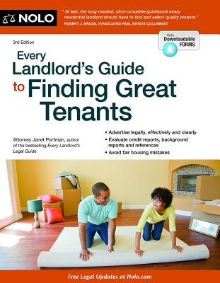 Every Landlord's Guide to Finding Great Tenants - Portman, Janet, Attorney