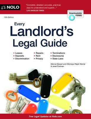 Every Landlord's Legal Guide - Portman, Janet, Attorney, and Stewart, Marcia, Attorney, and Warner, Ralph, Attorney