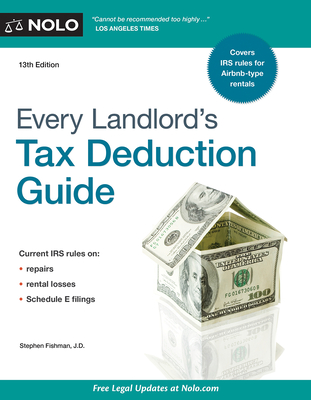 Every Landlord's Tax Deduction Guide - Fishman, Stephen, Jd