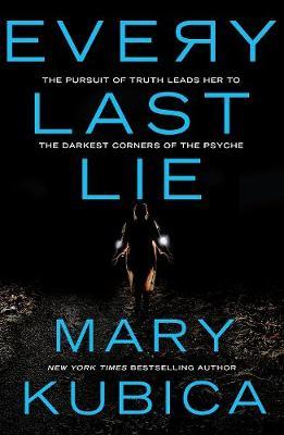 EVERY LAST LIE - Kubica, Mary