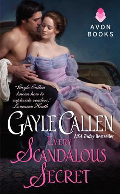 Every Scandalous Secret - Callen, Gayle