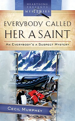 Everybody Called Her a Saint: An Everybody's a Suspect Mystery - Murphey, Cecil, Mr.