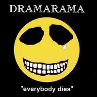 Everybody Dies - Dramarama