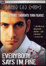 Everybody Says I'm Fine! - Rahul Bose