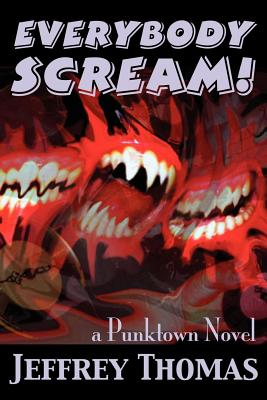 Everybody Scream! - Thomas, Jeffrey