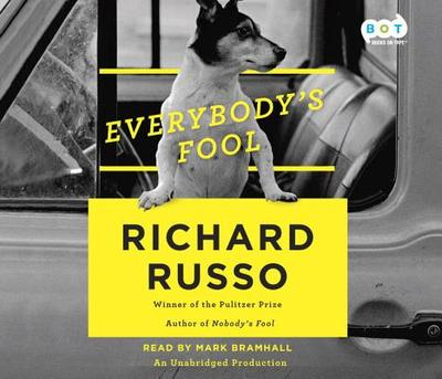 Everybody's Fool - Russo, Richard, and Bramhall, Mark (Read by)