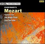 Everybody's Mozart: Highlights from The Magic Flute; Cos� fan Tutte