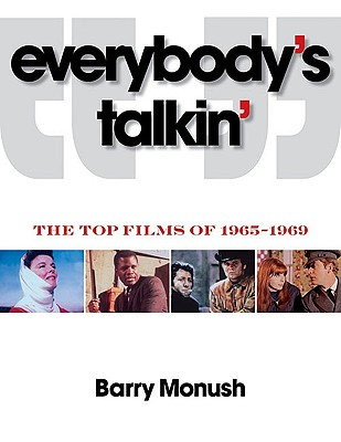 Everybody's Talkin': The Top Films of 1965-1969 - Monush, Barry