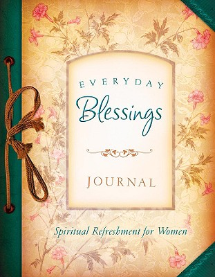 Everyday Blessings Journal - Barbour Publishing (Creator)