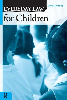 Everyday Law for Children - Herring, David J