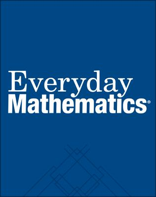 Everyday Mathematics, Grade 2, Student Materials Set (Journal 1 & 2) - Bell, Max, and Dillard, Amy, and Isaacs, Andy