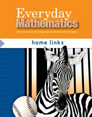 Everyday Mathematics, Grade 3, Home Links - Bell, Max, and Dillard, Amy, and Isaacs, Andy