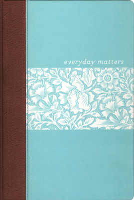 Everyday Matters Bible for Women-NLT: Pracical Encouragement to Make Every Day Matter - Hendrickson Bibles (Creator)