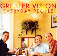 Everyday People - Greater Vision