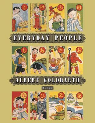 Everyday People - Goldbarth, Albert