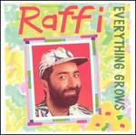 Everything Grows - Raffi
