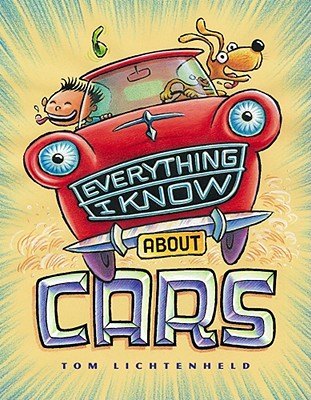 Everything I Know about Cars -