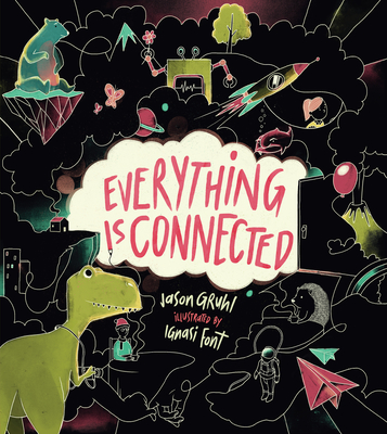 Everything Is Connected - Gruhl, Jason
