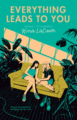 Everything Leads to You - LaCour, Nina