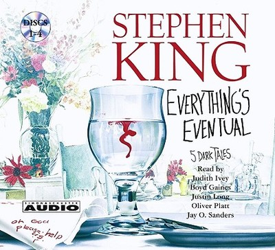 Everything's Eventual: Five Dark Tales - King, Stephen