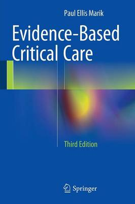 Evidence-Based Critical Care - Marik, Paul Ellis