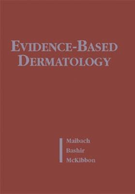 Evidence-Based Dermatology (Book ) - B C Decker (Creator)
