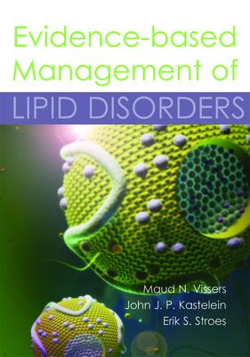 Evidence-Based Management of Lipid Disorders - Vissers, Maud N