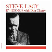 Evidence - Steve Lacy with Don Cherry