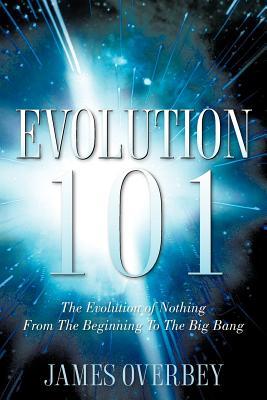 Evolution 101 - Overbey, James