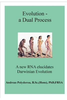 Evolution - A Dual Process - Polydorou, Andreas