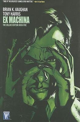 Ex Machina: Volume 5 - Clark, Jim (Artist), and Vaughan, Brian K.
