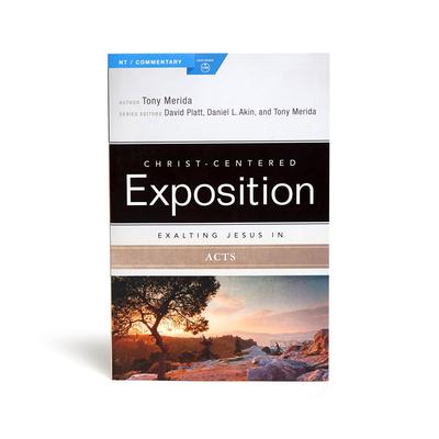 Exalting Jesus in Acts - Merida, Tony