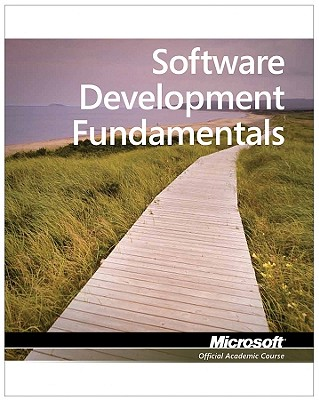 Exam 98-361 Mta Software Development Fundamentals - Microsoft Official Academic Course