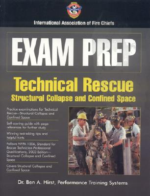 Exam Prep: Rescue Specialist-Confined Space Rescue, Structural Collapse Rescue, and Trench Rescue - Performance Training Systems
